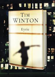 Tim Winton's latest novel, Eyrie