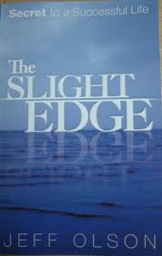 The Slight Edge by Jeff Olsen